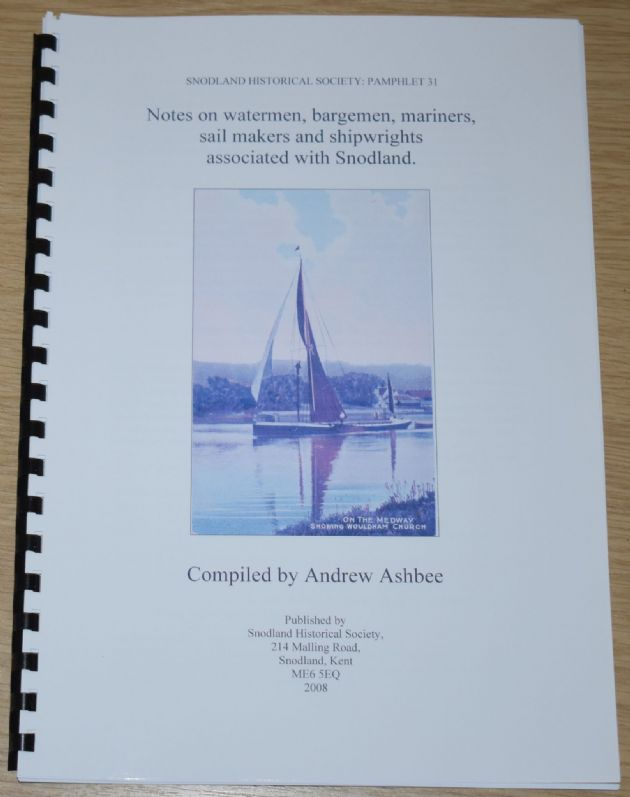 Notes on watermen, bargemen, mariners, sail makers and shipwrights associated with Snodland